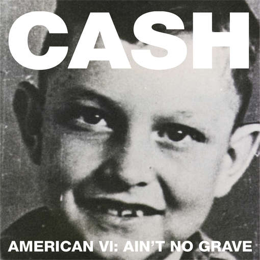 American VI: Ain&#039;t No Grave