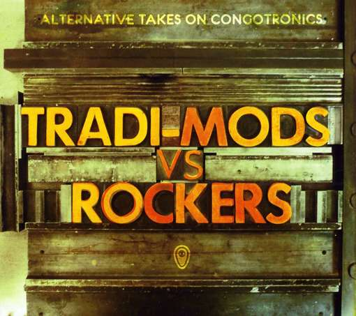 Tradi-Mods Vs. Rockers
